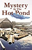 Mystery at the Hot Pond (Greatest Treasure) (Volume 1)