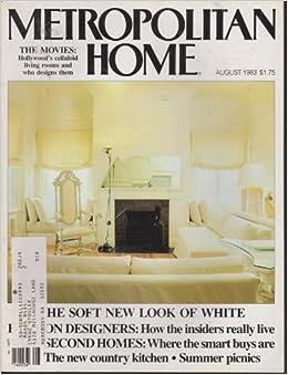 Metropolitan home magazine august 1983 soft new look of white various books for Metropolitan exteriors inc reviews