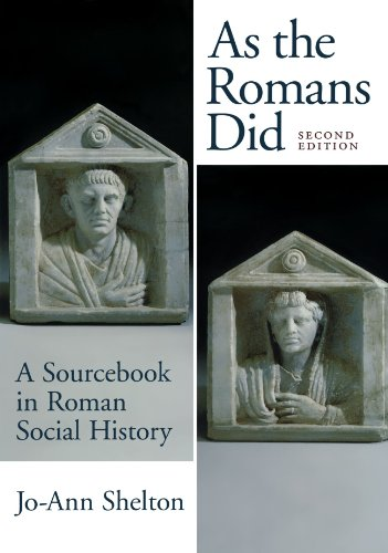 As the Romans Did: A Sourcebook in Roman Social History,...