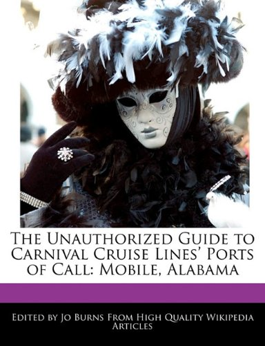 the-unauthorized-guide-to-carnival-cruise-lines-ports-of-call-mobile-alabama