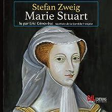 Marie Stuart | Livre audio Auteur(s) : Stefan Zweig Narrateur(s) : Eric Génovèse