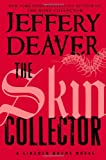 img - for The Skin Collector (Lincoln Rhyme) book / textbook / text book