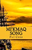 Mi'kmaq Song