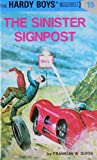 Image of The Sinister Signpost (Hardy Boys #15)