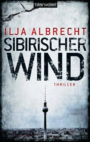 Buchseite und Rezensionen zu 'Sibirischer Wind: Thriller' von Ilja Albrecht