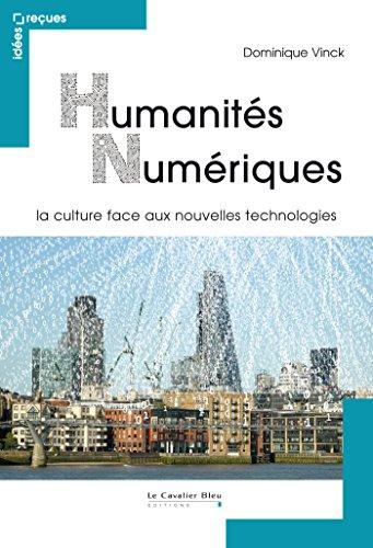 Humanités numériques: la culture face aux nouvelles technologies
