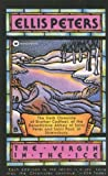The Virgin in the Ice (Brother Cadfael Mysteries) (0446404284) by Peters, Ellis