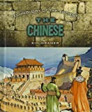 The Chinese (Technology of the Ancients)