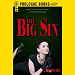 The Big Sin (       UNABRIDGED) by Jack Webb Narrated by J P Guimont