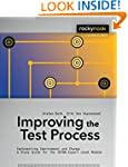 Improving the Test Process: Implement...