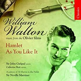 Walton: Hamlet & As You Like It (Musiques des films de Sir Lawrence Olivier)