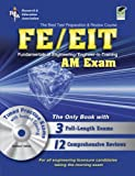 img - for FE - EIT: AM (Engineer in Training Exam) w/CD-ROM (Engineering (FE/EiT) Test Preparation) book / textbook / text book
