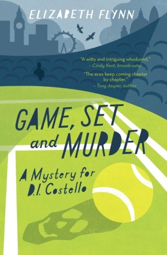 Game, Set and Murder (A Mystery for D.I. Costello)