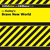 Brave New World: CliffsNotes | Charles Higgins, Ph.D., Regina Higgins, Ph.D.
