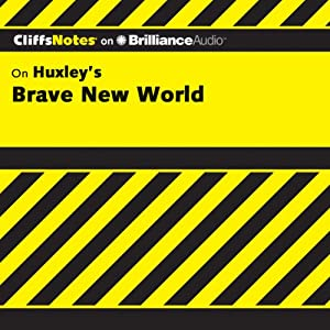 Brave New World: CliffsNotes | [Charles Higgins, Ph.D., Regina Higgins, Ph.D.]