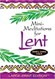 img - for Mini-Meditations for Lent: Large-Print Edition book / textbook / text book