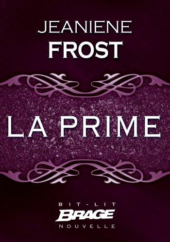 Jeaniene Frost - La Prime