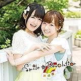 Smile☆Revolution (初回生産特典盤)(DVD付) - 洲崎西