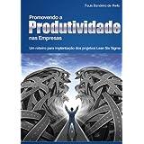 Promovendo a Produtividade nas Empresas (Portfolio Sigma)