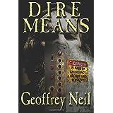 Dire Means ~ Geoffrey Neil