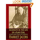 Incidents in the Life of a Slave Girl - Harriet Jacobs