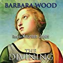The Divining Audiobook by Barbara Wood Narrated by Maureen Jones