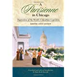 A Parisienne in Chicago: Impressions of the World's Columbian Exposition