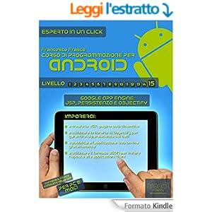 Corso di programmazione per Android. Livello 15: Google App Engine: JSP, persistenza e Objectify (Esperto in un click)