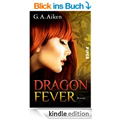 Dragon Fever: Roman (Dragon-Reihe, Band 6)