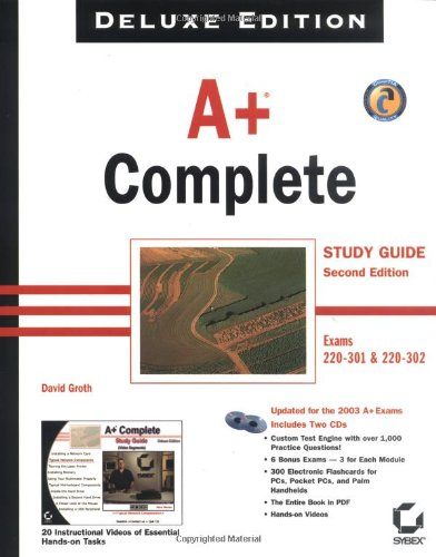 A+ Complete Study Guide: Exams 220-301 & 220-302