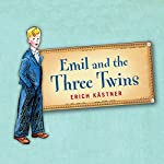 Emil and the Three Twins | Erich Kästner