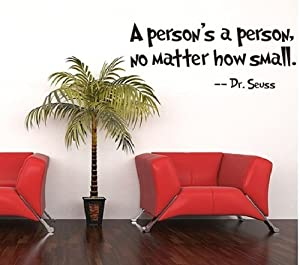 OneHouse A Person's a Person No Matter How Small Dr. Seuss Famous Quote Black Wall Decor Decals by OneHouse