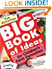 Big Book of Ideas for Children's Faith Formation: Fun Activities, Projects, Crafts