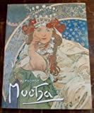 img - for Alphonse Mucha: Celebrating the Creation of the Mucha Museum, Prague book / textbook / text book