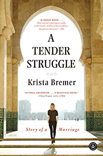 Book Cover: A Tender Struggle: Story of a Marriage