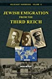 img - for Jewish Emigration from the Third Reich (Holocaust Handbooks) (Volume 12) by Ingrid Weckert (2016-01-18) book / textbook / text book