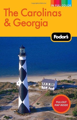 Fodor's The Carolinas & Georgia (Full-color Travel Guide)