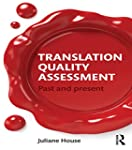 Translation Quality Assessment: Past...