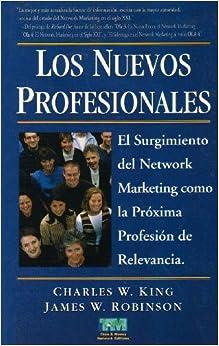 Los Nuevos Profesionales (Spanish Edition) (Spanish) Paperback