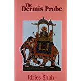 The Dermis Probe ~ Idries Shah