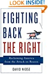 Fighting Back the Right: Reclaiming A...