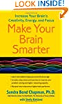 Make Your Brain Smarter: Increase You...