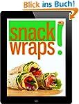 Snack Wraps: 12 Rezept-Ideen f�r k�st...