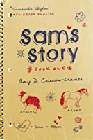 Sam's Story: Book One (Skylar Trilogy) [Kindle Edition]