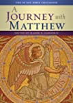 A Journey With Matthew: The 50 Day Bi...
