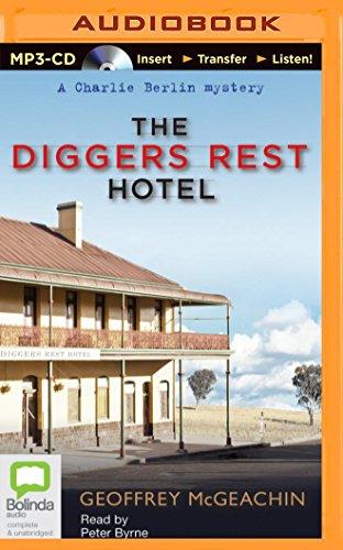 Buchseite und Rezensionen zu 'The Diggers Rest Hotel (Charlie Berlin Mysteries)' von Geoffrey McGeachin