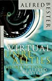 img - for Virtual Unrealities: The Short Fiction of Alfred Bester book / textbook / text book