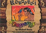 Kokopelli & the Butterfly [Hardcover]