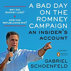 A Bad Day on the Romney Campaign Audiobook
