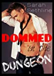 DOMMED in the Dungeon (Gay BDSM Eroti...